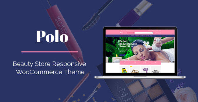 Polo - Beauty Store Multipurpose Responsive WooCommerce WordPress Theme