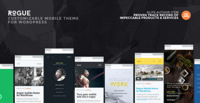 Rogue: Customizable Mobile Theme for WordPress