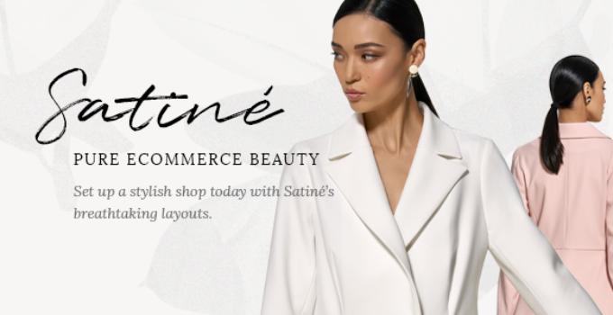 Satiné - Elegant Shop Theme