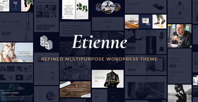 Etienne - Refined Multipurpose WordPress Theme