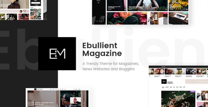 Ebullient - Modern News and Magazine Theme