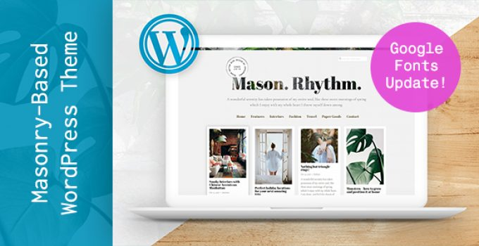 Mason Rhythm. WordPress Masonry Theme