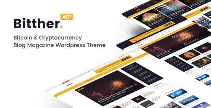 Bitther - Magazine and Blog WordPress Theme
