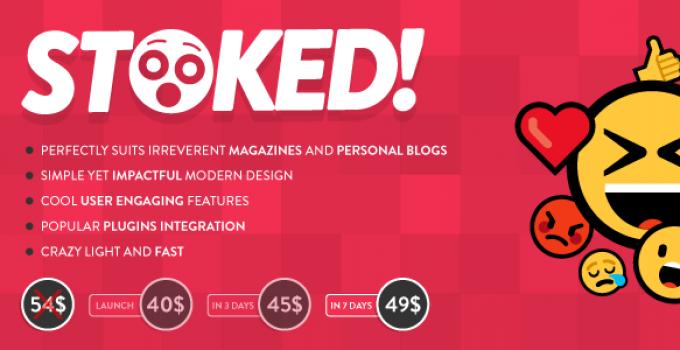 Stoked! - Irreverent Viral Magazine/News and Personal Blog WordPress Theme