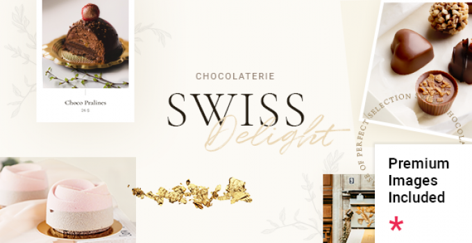 Swiss Delight - Chocolate & Cake Shop Theme